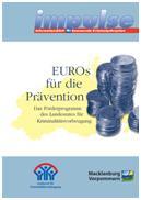 Euros für die Prävention